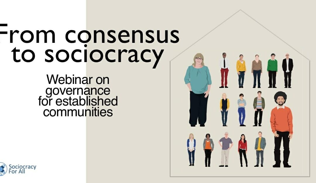From consensus to sociocracy