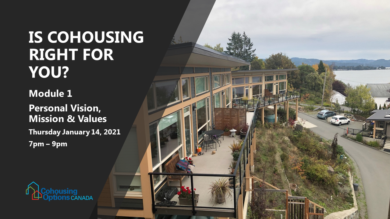 Is Cohousing Right For You 1: Personal vision, mission & values