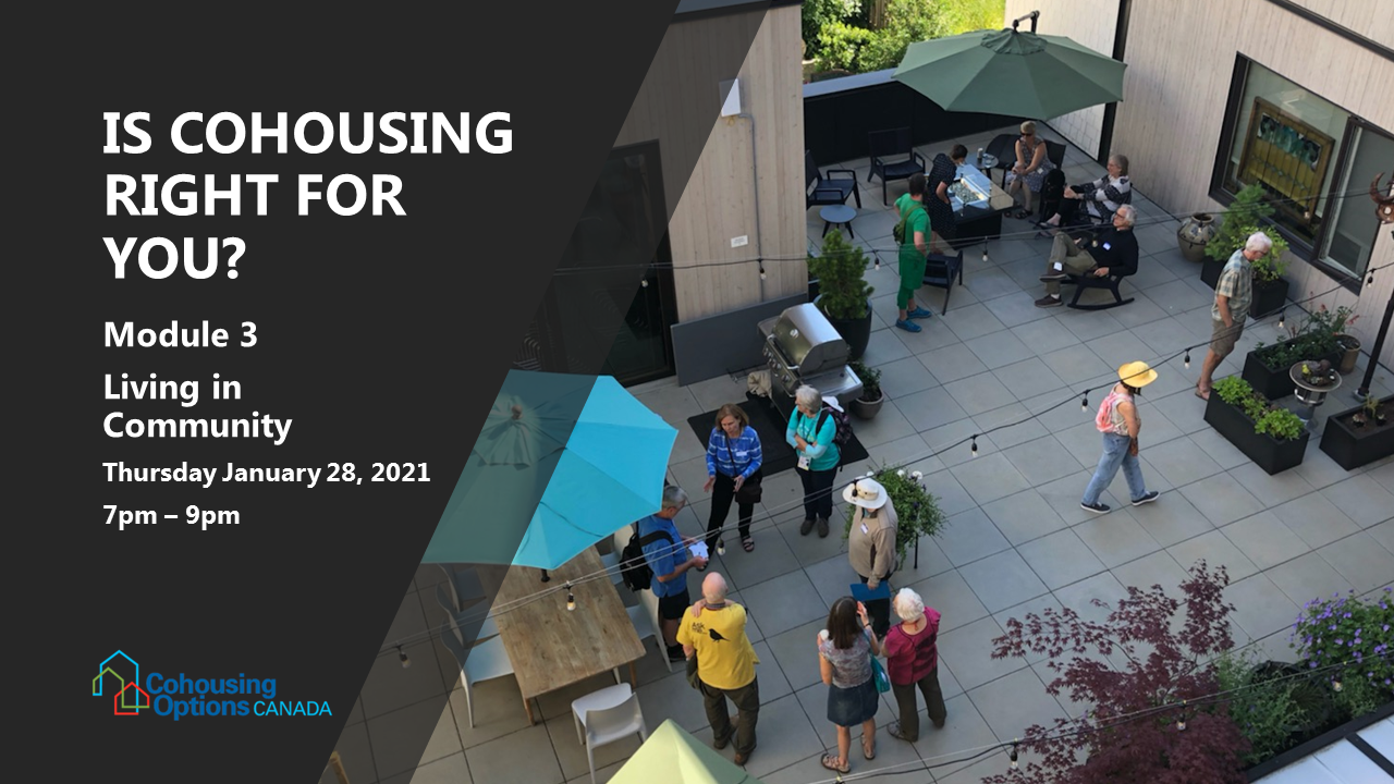 Is Cohousing Right for You 3: Living in Community