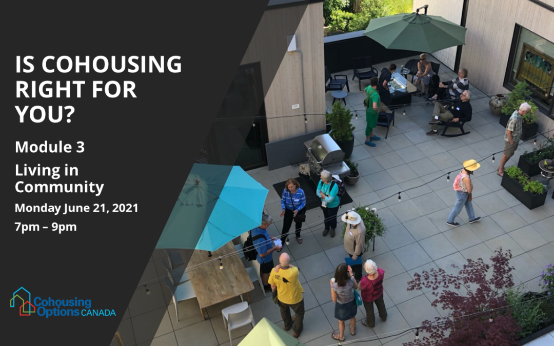 Is Cohousing Right for You? Module 3: Living in Community