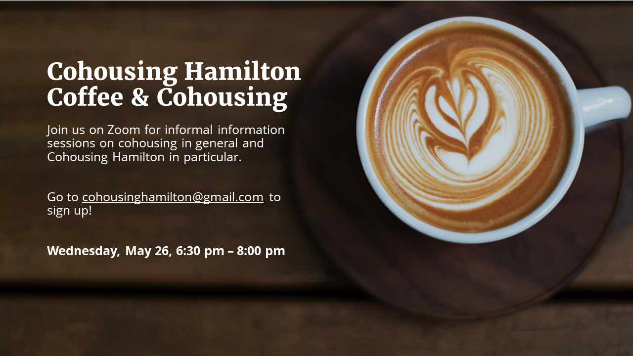 Coffee and Cohousing Hamilton May 26 2021