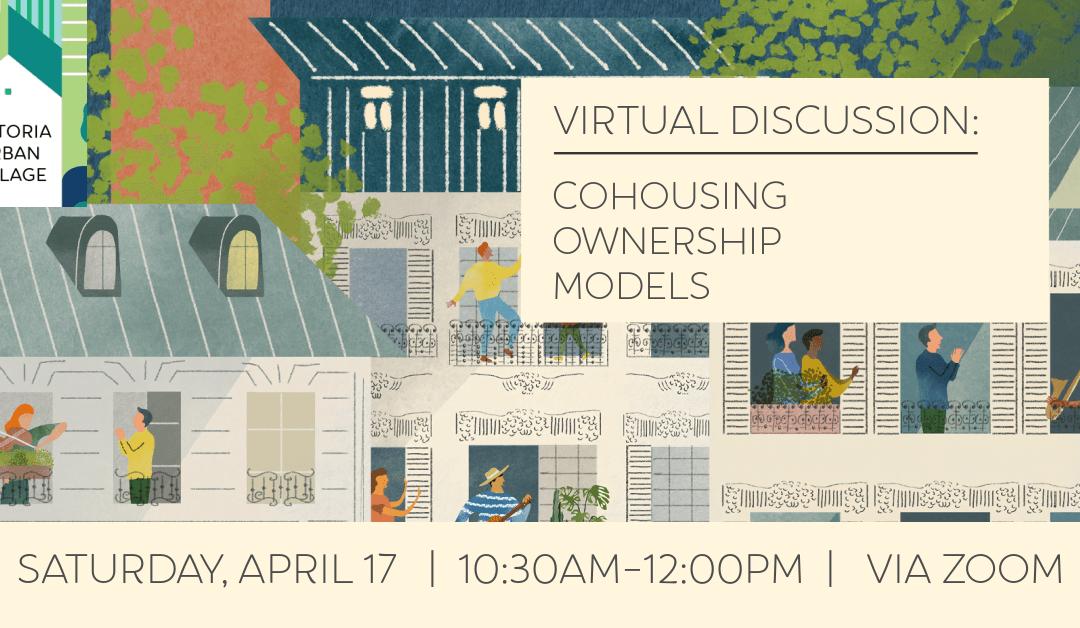 Victoria Urban Village – Virtual Discussion